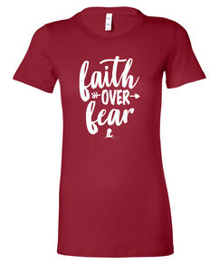 Ladies' Faith Over Fear Slim Fit T-Shirt