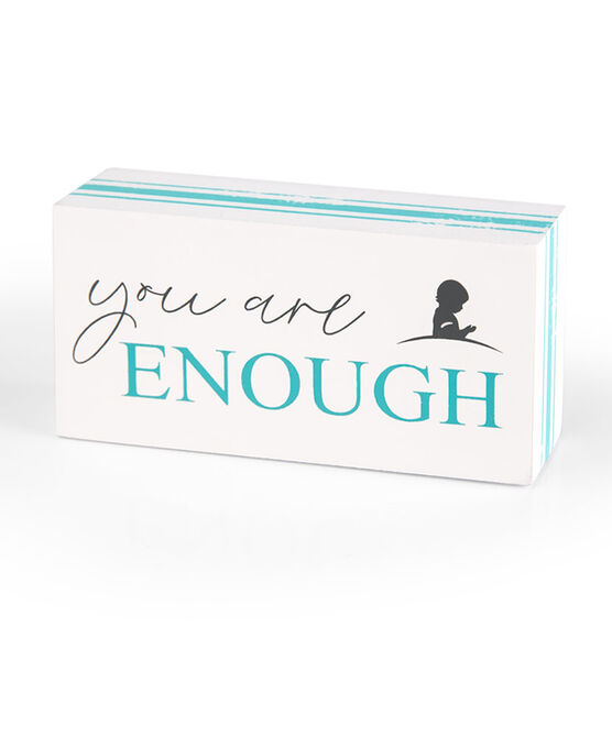 You Are Enough Box Sign