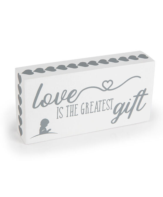 Love Is the Greatest Gift Block Sign