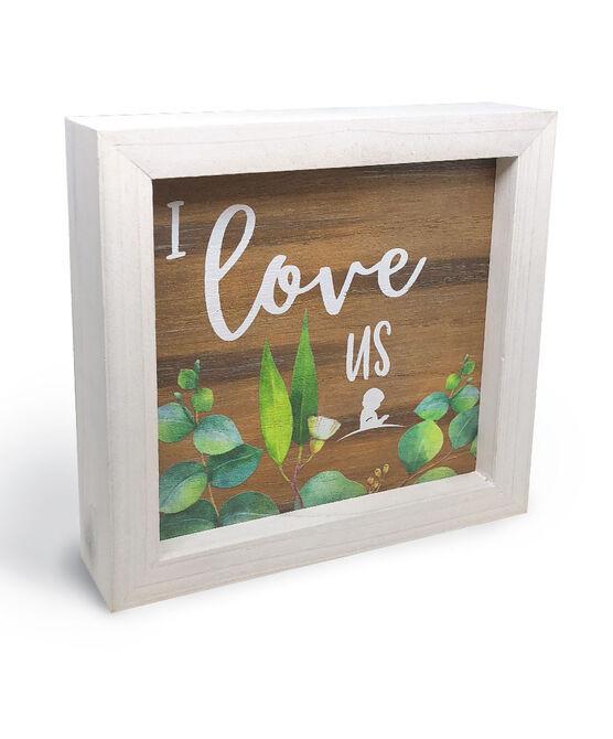 """I Love Us"" Box Sign"