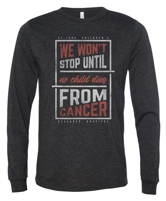 We Won't Stop Long Sleeve T-Shirt