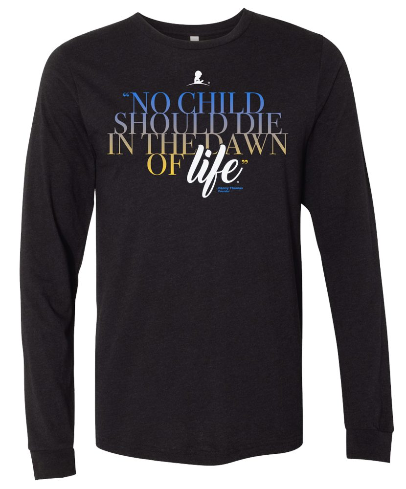 Danny Thomas Quote Long Sleeve T-Shirt