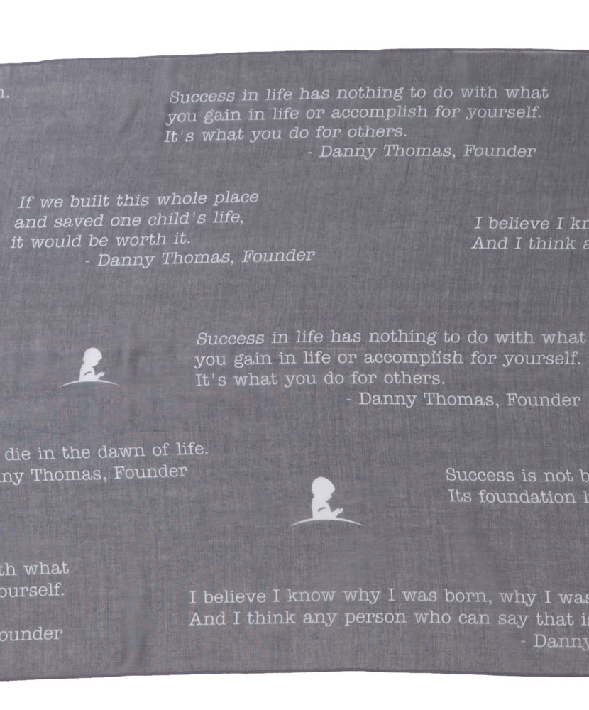 Danny Thomas Quote Scarf